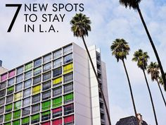 7 under-the-radar places to stay in L.A. that are just waiting to be discovered.