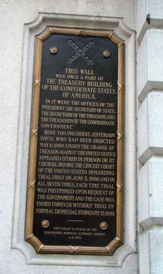 This wall was once a part of the Treasury Building of the Confederate States of America. (A historical marker located in Richmond in Richmond, Virginia.
