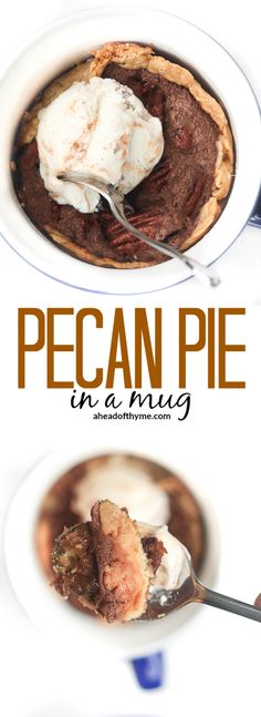 Pecan Pie in a Mug: In the mood for good old-fashioned pecan pie, but you don't want to make a whole pie? Satisfy your craving and make pecan pie in a mug instead! | aheadofthyme.com via @aheadofthyme