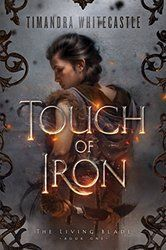 Touch of Iron (The Living Blade Book 1) (English Edition)