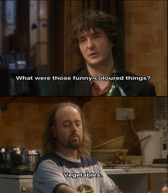 black books: makes me laugh but it is an acquired taste for a lot of folks