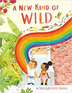 A New Kind of Wild: Hoang, Zara Gonzalez, Hoang, Zara Gonzalez: 9780525553892: Amazon.com: Books Wild Book, Children's Book Illustration, Book Illustrations, Stories For Kids, Story Time, Childrens Books, Something To Do, How Are You Feeling, Author