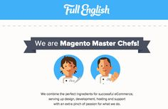 Full English - Full English provide Magento development and eCommerce support services, based in London. http://www.findwa.com/best-webagency/full-english/