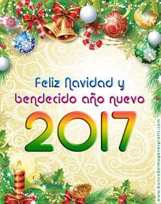 """Banco de Imágenes Gratis: 55 postales navideñas con mensaje de """"Feliz Navidad y Bendecido Año Nuevo 2017"""" con nombres de personas y apellidos de familias"""