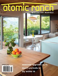 Atomic Ranch magazine celebrates midcentury houses—from 1940s ranch tracts to 1960s architect-designed modernist homes.
