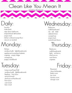 Bliss at Home Cleaning Schedule...almost exact as mine but Sunday is for bill paying and office/family planner organizing
