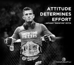 Anthony Pettis, Showtime, UFC, MMA, BJJ, Champion, Effort, Attitude, Fitness, Motivation, Inspiration