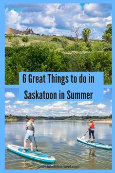 Saskatoon is a fun city to visit in summer with lots of things to do. Try SUP on the South Saskatchewan River; Poplar Bluff, Stuff To Do, Things To Do, Children's Museum, Visit Canada, Sandy Beaches, Canada Travel, World Heritage Sites, Cool Places To Visit