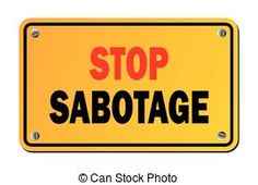 stop subotage - warning sign - suitable for warning signs