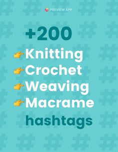 Find the best Instagram hashtags for Knitting, Crochet, Weaving, Macrame & more with Preview App! The hashtags are organized into groups in Preview App. Check out these hashtag groups I recommend if you have a craft or handmade products account! #instagramtips #instagramstrategy #instagrammarketing #socialmedia #socialmediatips