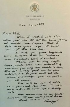 Originally posted in 2011: 20 Jan 1993 Oval Office Letter from Outgong President George H. W. Bush to Incoming President William J. Clinton