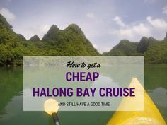 Want to know the best way of finding a cheap Halong Bay Cruise, but don't want to settle for a terrible experience? I'll show you how.