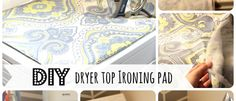 I'm feeling creative today - this fantastic DIY Dryer Top Ironing Pad looks super easy and has a cabinet liner sewed to the bottom to hold it in place. Of course, using it would mean that I'd have to keep the top of my machines clean. Sewing Hacks, Sewing Crafts, Sewing Projects, Diy Projects, Sewing Ideas, Fabric Crafts, Sewing Tips, Yarn Crafts, Sewing Tutorials