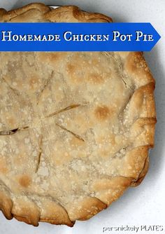 Homemade (but easy!) Chicken Pot Pie {Persnickety Plates}