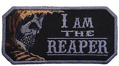 I Am The Reaper Tactical Velcro Embroidered Patch - By Patch Squad