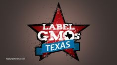 "Don't be tellin' Texas they ""can't"" do something! Texas introduces bill to mandate GMO labeling"