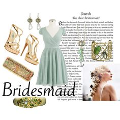 the best bridesmaid, created by cristina1207 on Polyvore
