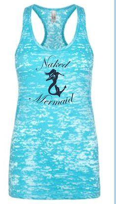 Love this Naked Mermaid Tank Top