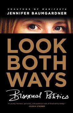 Look Both Ways: Bisexual Politics by Jennifer Baumgardner weaves personal stories, sociocultural commentary & interviews with 3rd wave feminists to explores the potential freedom & fulfillment of bisexual identity, while examining the exclusion & misunderstanding bisexuals often face from both the straight & queer worlds. With details from her own & others' experiences, the author emphasizes the need for listening to women's stories rather than focusing on the genders of their partners.