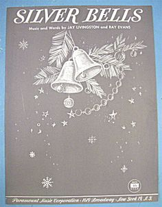 Vintage Christmas Sheet Music ~ Silver Bells by Livingston & Evans ©1950