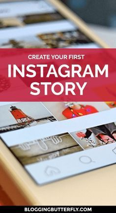 How to Create Your First Instagram Story | Blogging Tips | Social Media Tips