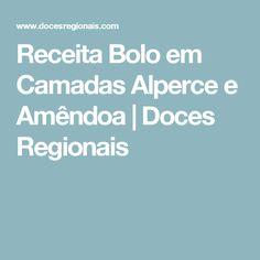 Receita Bolo em Camadas Alperce e Amêndoa | Doces Regionais