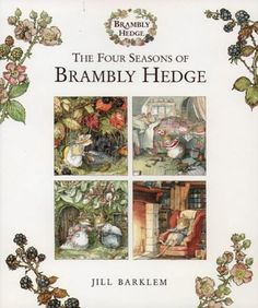 The Four Seasons Of Brambly Hedge (Brambly Hedge S.) by Jill Barklem