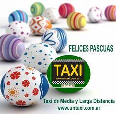 UN TAXI - Buenos Aires Argentina. Les desea una FELIZ PASCUA ... !