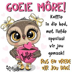 Koffie in die bed, met liefde spesiaal vir jou gemaak! Betty Boop Birthday, Goeie More, Afrikaans, Good Morning Quotes, Affirmations, Messages, Words, Motivational, Phone