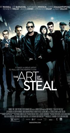 The Art of the Steal (2013) Crunch Calhoun, a semi-reformed art thief, agrees to get his old gang back together to pull off one last heist.  Director: Jonathan Sobol Writer: Jonathan Sobol Stars: Kurt Russell, Jay Baruchel, Katheryn Winnick