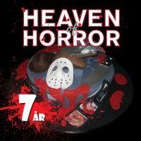 Heaven of Horror fylder 7 år! 👏