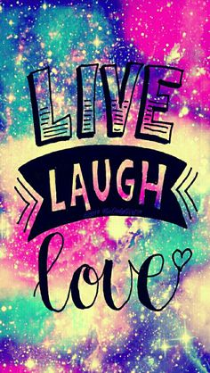 Cute live, laugh, love galaxy wallpaper I created for the app CocoPPa!
