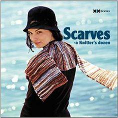 788709856c264 Amazon.com  Scarves  A Knitter s Dozen (A Knitter s Dozen series)  (0999992993578)  Knitter s Magazine Editors  Books