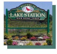 Lake Station, IN : lake station's community welcome sign photo ...