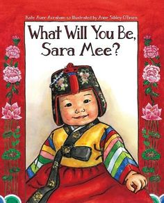 What Will You Be, Sara Mee? Childrens book explaining Korean first birthdays