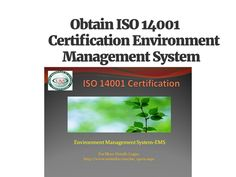 Obtain ISO 14001   Certification Environment Management System