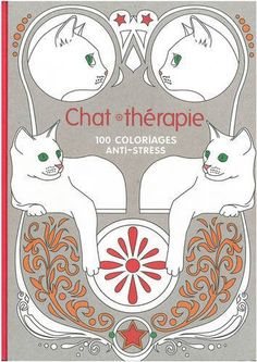 Art Therapy: Cat Therapy: 100 Designs Colouring in and Relaxation