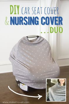 DIY: Stretchy Car Seat Cover and Nursing Cover DUO | via www.makeit-loveit.com