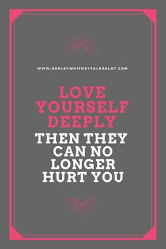 Self-Love Quote | Love Yourself Deeply