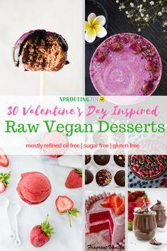 30 Raw Vegan Dessert recipes for Valentine's Day #rawvegan #plantbased #vegan #valentinesday via @sproutingzeneats