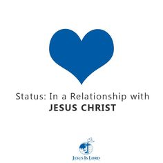 Status: In a Relationship with JESUS CHRIST