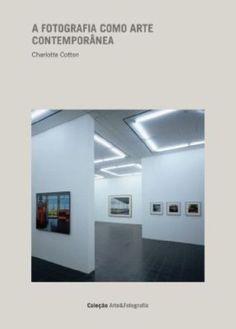 A fotografia como arte contemporânea   Livraria Madalena