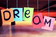 Sonhe, batalhe, realize seu sonho.