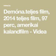 Demóna.teljes film, 2014  teljes film, 97 perc, amerikai kalandfilm - Videa