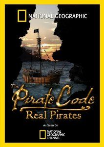 The Pirate Code: the Real Pirates