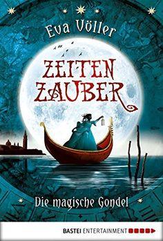 Zeitenzauber - Die magische Gondel: Band 1 von Eva Völler, http://www.amazon.de/dp/B005I4SB40/ref=cm_sw_r_pi_dp_FJ0-ub113VPRK