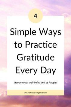 Three Simple Ways to Practice Gratitude Every Day