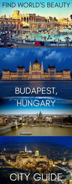 City guide: Budapest, Hungary – Find World's Beauty