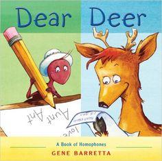 Amazon.com: Dear Deer: A Book of Homophones (9780312628994): Gene Barretta: Books