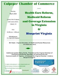 Health Care Reform, Medicaid Reform and Coverage Extension in Virginia, & Blueprint Virginia Luncheon Event, coming May 9th!